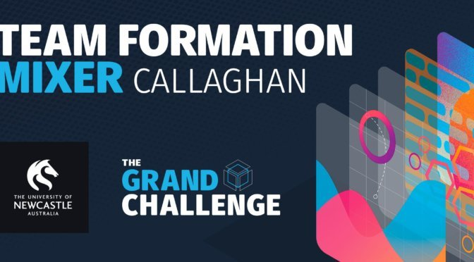 Grand Challenge Team Formation Mixer – Callaghan