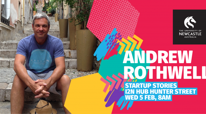 Startup Stories – Andrew Rothwell (Tyro Payments)