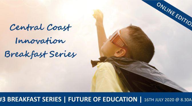 Central Coast Innovation Breakfast | July 2020