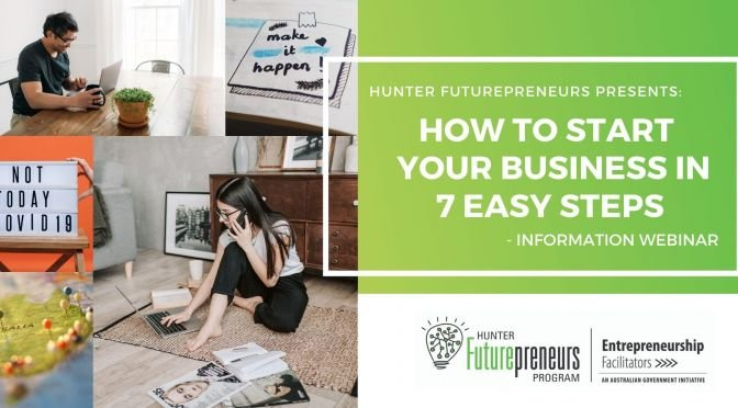 How to start your new business in 7 easy steps – WEBINAR